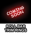 Roll Bar Trim Rings